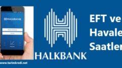 Halkbank Eft Havale Saatleri 2021